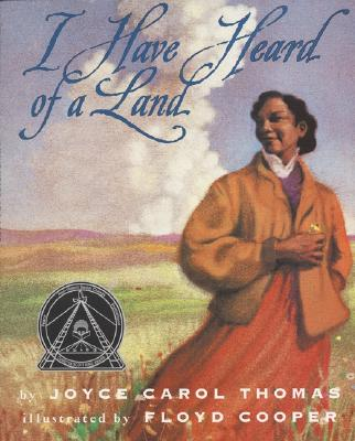 I Have Heard of a Land - Thomas, Joyce Carol