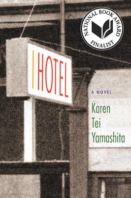 I Hotel - Yamashita, Karen Tei