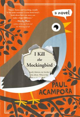 I Kill the Mockingbird - Acampora, Paul