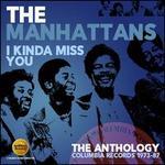 I Kinda Miss You: The Anthology ? Columbia Records 1973-1987