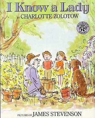 I Know a Lady - Zolotow, Charlotte