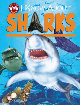 I Know About! Sharks - Walker, Jane