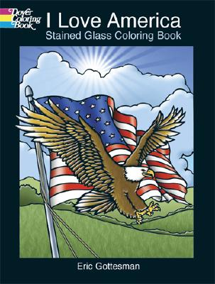 I Love America Stained Glass Coloring Book - Gottesman, Eric