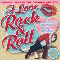 I Love Rock & Roll, Vol. 1 - Various Artists