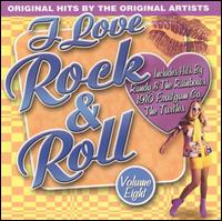 I Love Rock & Roll, Vol. 8 - Various Artists