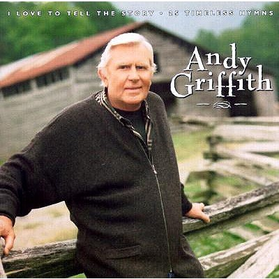 I Love to Tell the Story - Griffith, Andy