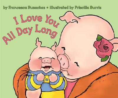 I Love You All Day Long - Rusackas, Francesca