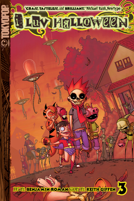I Luv Halloween, Volume 3 - Giffen, Keith, and Roman, Ben (Illustrator)