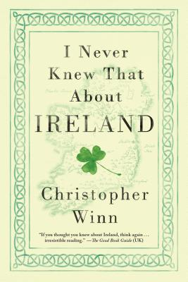 I Never Knew That about Ireland - Winn, Christopher