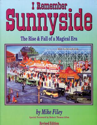 I Remember Sunnyside: The Rise & Fall of a Magical Era - Filey, Mike