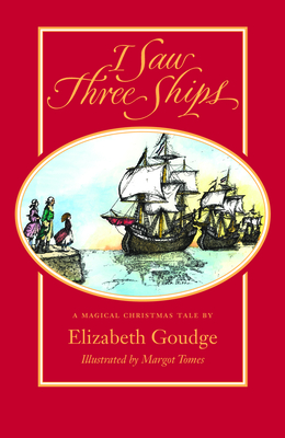 I Saw Three Ships - Goudge, Elizabeth