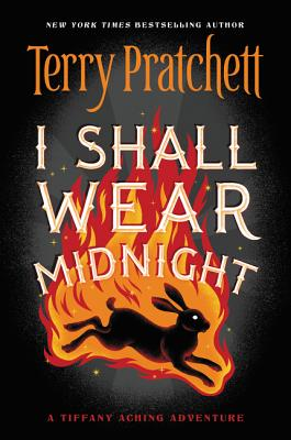 I Shall Wear Midnight - Pratchett, Terry