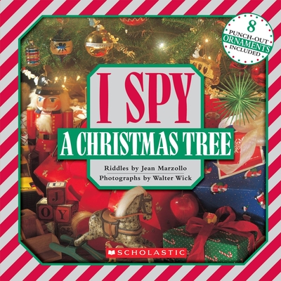 I Spy a Christmas Tree - Marzollo, Jean, and Wick, Walter (Photographer)