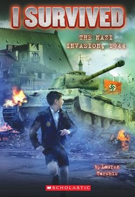 I Survived #9: I Survived the Nazi Invasion, 1944 - Tarshis, Lauren