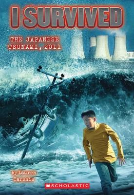 I Survived the Japanese Tsunami, 2011 (I Survived #8) - Tarshis, Lauren