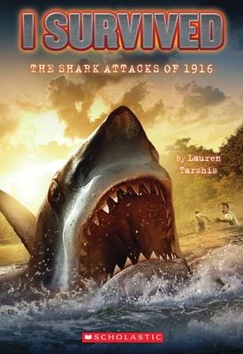 I Survived the Shark Attacks of 1916 (I Survived #2), 2 - Tarshis, Lauren, and Dawson, Scott (Illustrator)