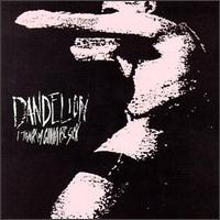 I Think I'm Gonna Be Sick - Dandelion
