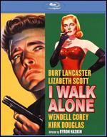 I Walk Alone [Blu-ray] - Byron Haskin
