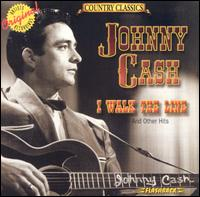 I Walk the Line and Other Hits - Johnny Cash