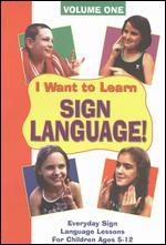 I Want to Learn Sign Language, Vol. 1