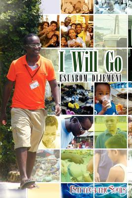 I Will Go - Dijemeni, Esuabom
