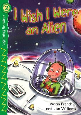 I Wish I Were an Alien - French, Vivian