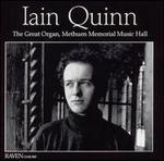 Iain Quinn plays the Great Organ, Methuen Memorial Music Hall