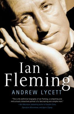 Ian Fleming - Lycett, Andrew