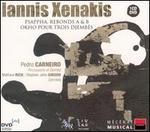 Iannis Xenakis: Psappha; Rebonds A & B; Okho pour trois djembés [DualDisc]