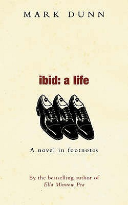 Ibid A Life - Dunn, Mark