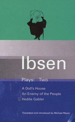 Ibsen Plays Two - Ibsen, Henrik, and Meyer, Michael