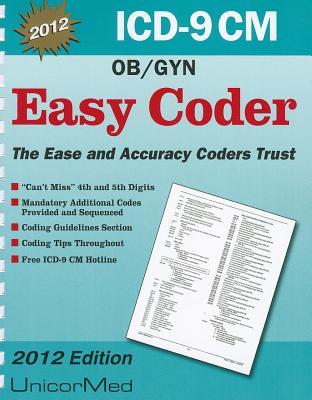 ICD-9-CM Easy Coder: OB/GYN - Tanaka, Paul K