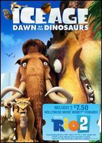 Ice Age 3: Dawn of the Dinosaurs [With Rio 2 Movie Money]