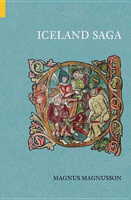 Iceland Saga - Magnusson, Magnus