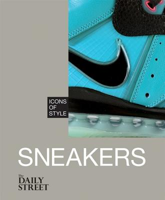 Icons of Style: Sneakers - The Daily Street