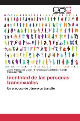 Identidad de Las Personas Transexuales - Altamirano Godoy Jonny, and Arias Robles Francisca, and Ruiz Aquevedo Loreto