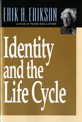 Identity and the Life Cycle - Erikson, Erik Homburger