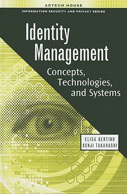 Identity Management: Concepts, Technologies, and Systems - Bertino, Elisa