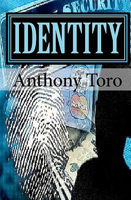 Identity - Toro, Anthony