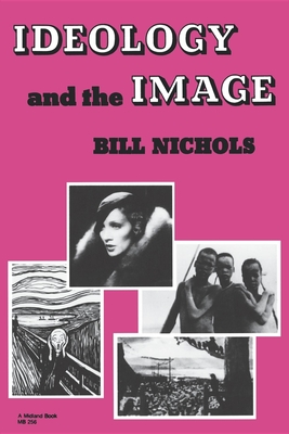 Ideology and Image - Nichols, Bill
