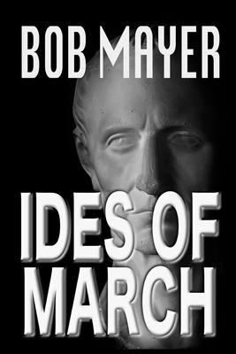 Ides of March - Mayer, Bob