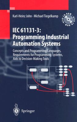 Iec 61131-3: Programming Industrial Automation Systems: Concepts and