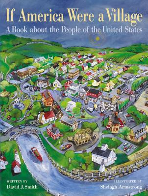 If America Were a Village: A Book about the People of the United States - Smith, David J