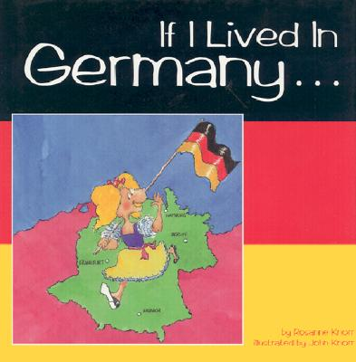 If I Lived in Germany - Knorr, Rosanne