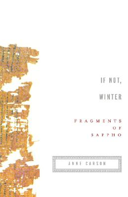 If Not, Winter: Fragments of Sappho - Sappho, and Carson, Anne (Translated by)