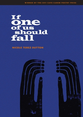 If One of Us Should Fall - Dutton, Nicole Terez