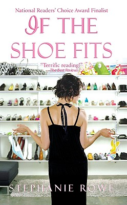 If the Shoe Fits - Rowe, Stephanie