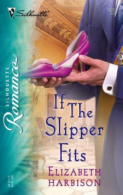 If the Slipper Fits - Harbison, Elizabeth