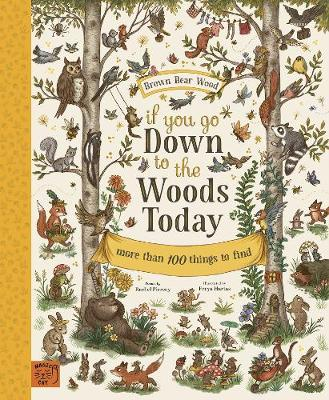 If You Go Down to the Woods Today: More than 100 things to find - Piercey, Rachel