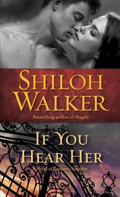 If You Hear Her - Walker, Shiloh